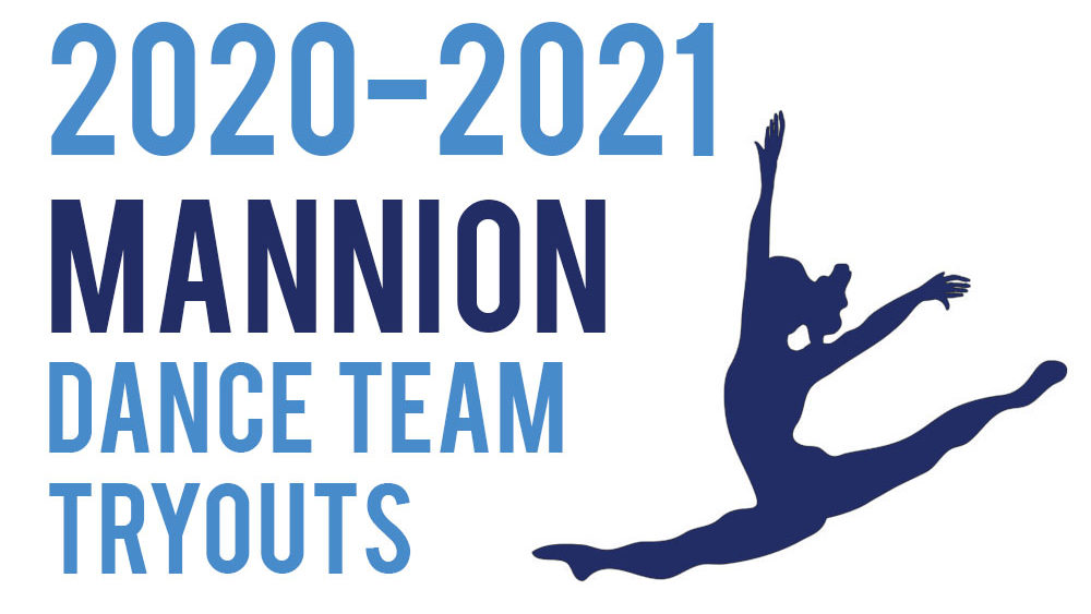 Mannion Dance Team Tryouts 2020-21